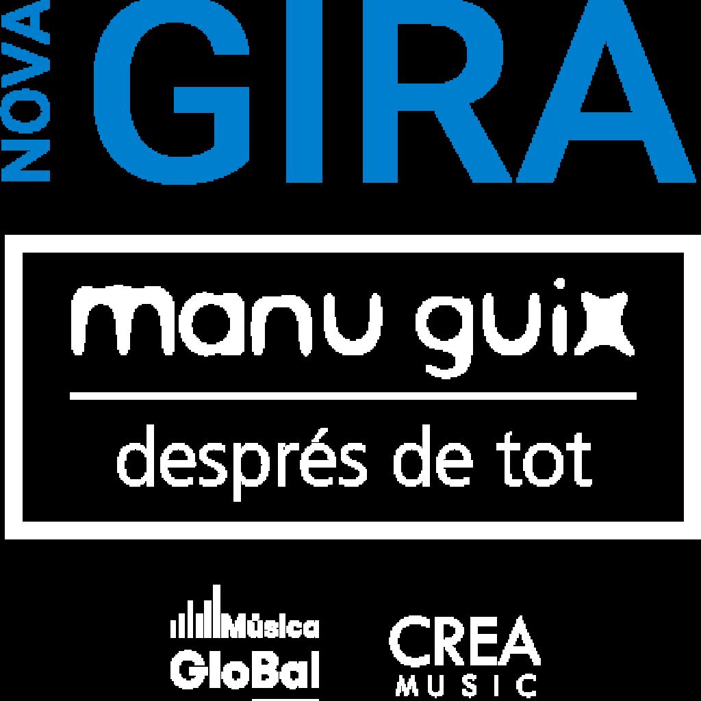 """Gira """"Després de tot"""" de Manu Guix"""